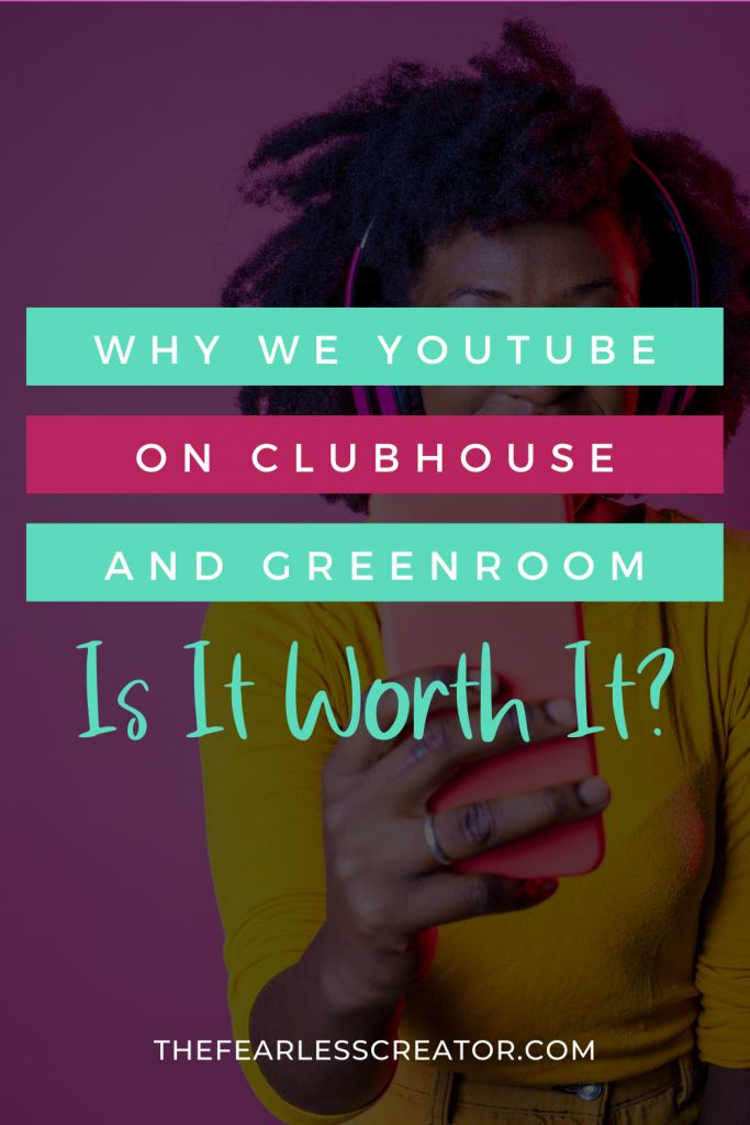 TFC Why We YouTube on Clubhouse and Greenroom Pin