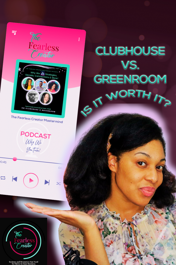 The Fearless Creator Podcast Mastermind on Clubhouse and Greenroom